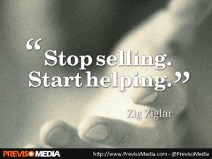 Zig Zigler Stop selling, start helping
